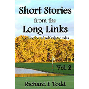Short Stories From The Long Links Volume 2